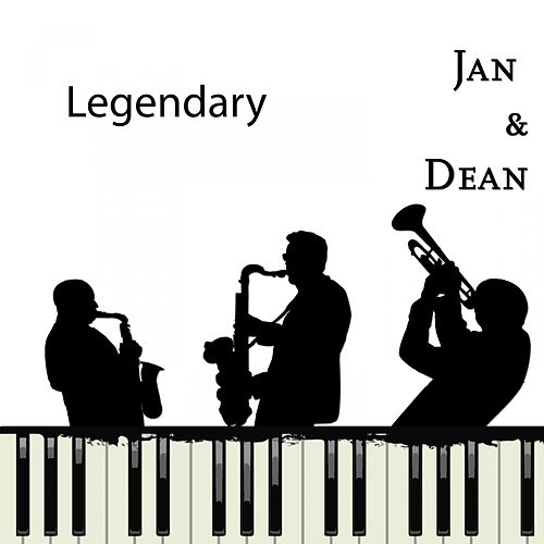 Legendary by Jan & Dean