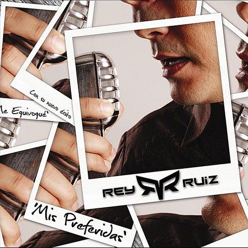 Mis preferidas de Rey Ruiz