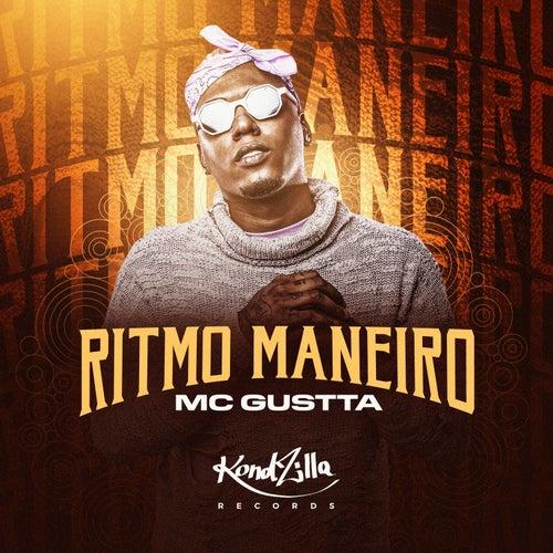 Ritmo Maneiro de MC Gustta