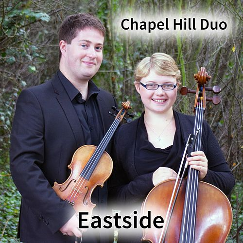 Eastside (Violin & Cello Classical Crossover Version) de The Chapel Hill Duo