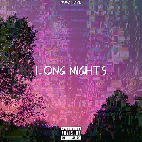 Long Nights de Nova Wave
