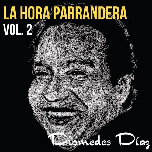 La Hora Parrandera, Vol. 2 (En Vivo) von Diomedes Diaz