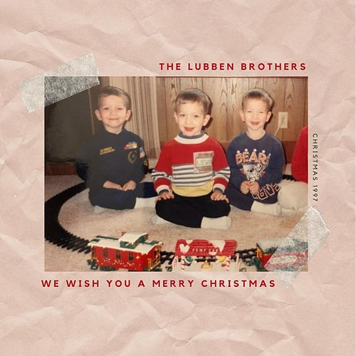 We Wish You a Merry Christmas von The Lubben Brothers
