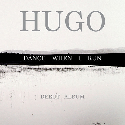 Dance When I Run by Hugo