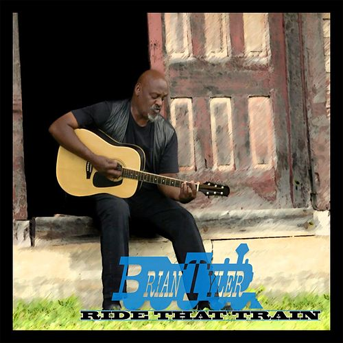 Ride That Train de Brian Tyler