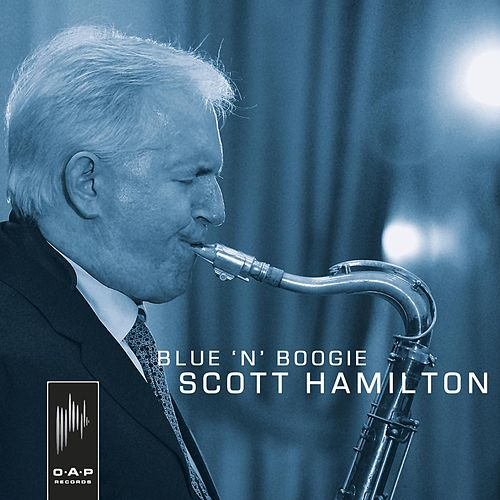 Blue 'n' Boogie by Scott Hamilton