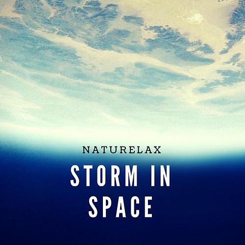 Storm in Space by Naturelax