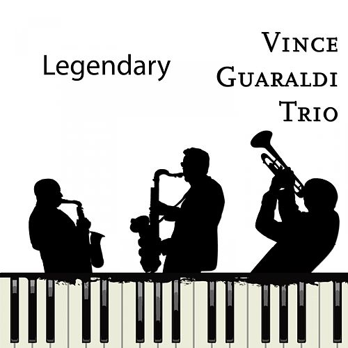 Legendary by Vince Guaraldi
