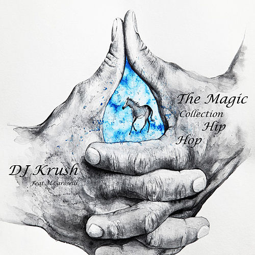 The Magic Collection Hip Hop de Dj Krush
