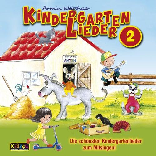 Kindergartenlieder 2 (Die schönsten Kindergartenlieder zum Mitsingen) von Armin Weisshaar