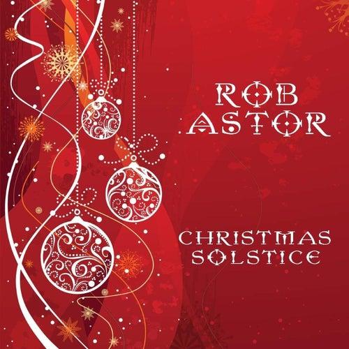 Christmas Solstice von Rob Astor
