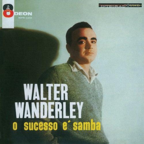 O Sucesso É Samba von Walter Wanderley