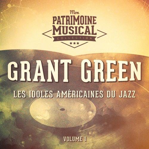 Les Idoles Américaines Du Jazz: Grant Green, Vol. 1 de Grant Green