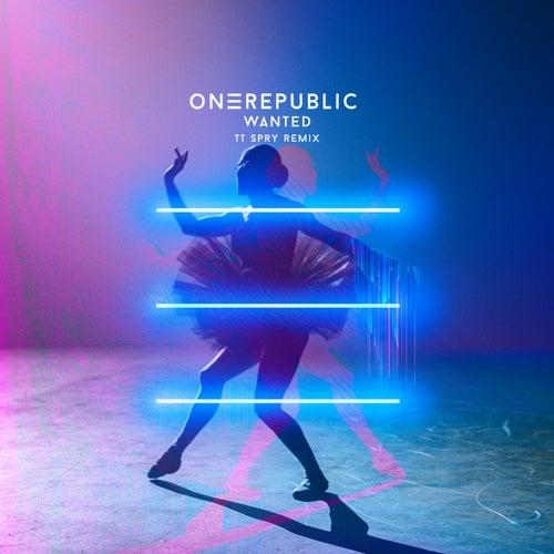 Wanted (TT Spry Remix) by OneRepublic