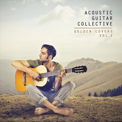 Golden Covers, Vol. 2 de Acoustic Guitar Collective
