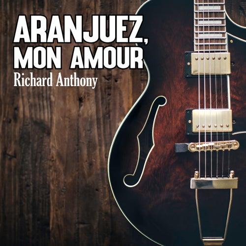 Aranjuez, mon Amour by Richard Anthony