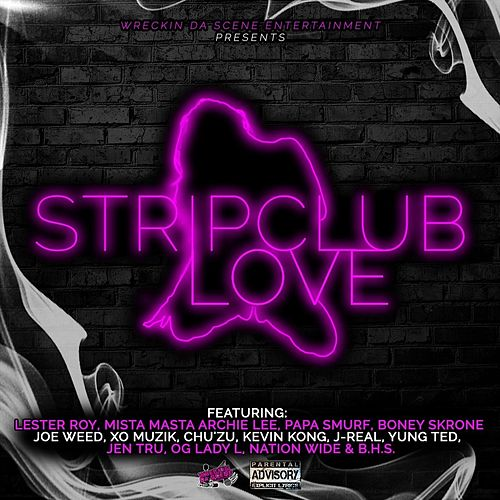 Strip Club Love by Lester Roy