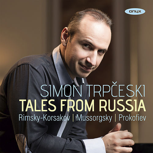 Tales from Russia von Simon Trpceski