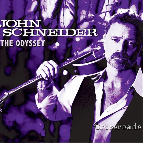 The Odyssey: Crossroads by John Schneider