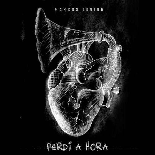 Perdi a Hora von Marcos Junior