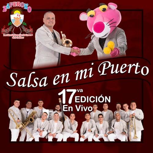 Salsa En Mi Puerto, 17Va. Edición (En Vivo) de ZAPEROKO La Resistencia Salsera del Callao