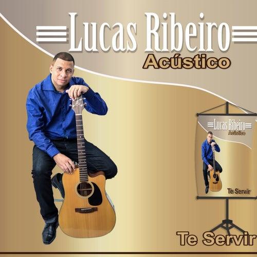 Te Servir (Acústico) de Lucas Ribeiro