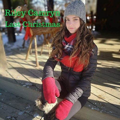 Last Christmas by Riley Camryn