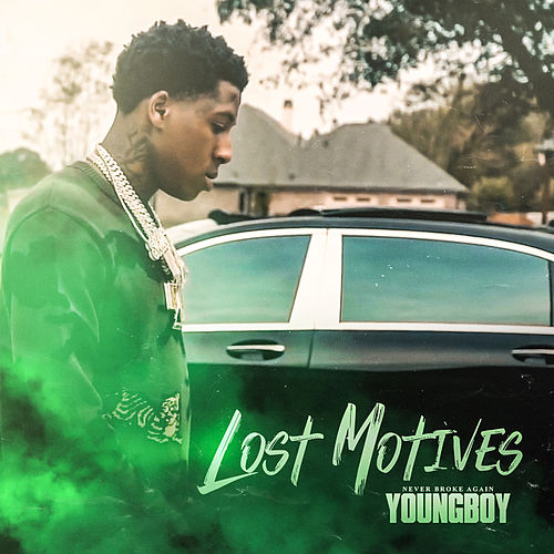 Lost Motives by YoungBoy Never Broke Again