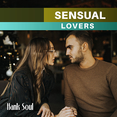 Sensual Lovers de Hank Soul