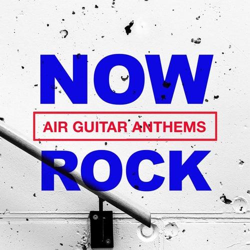 """Various Artists: """"NOW Rock Air Guitar Anthems"""""""