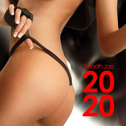 Smooth Jazz 2020 by Various Artists
