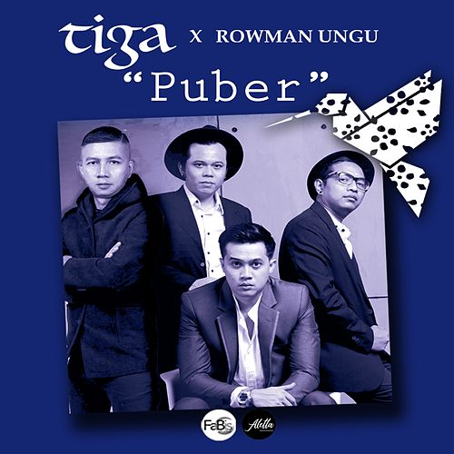 Puber (Ini Indahnya Jatuh Cinta) de Tiga