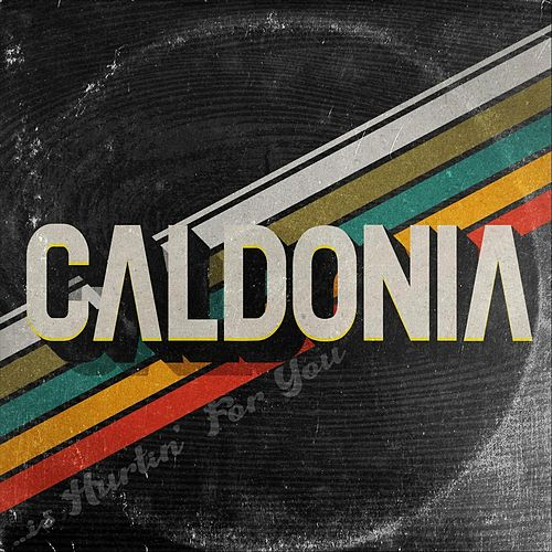 ...Is Hurtin' for You by Caldonia