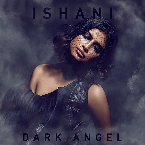 Dark Angel by Ishani