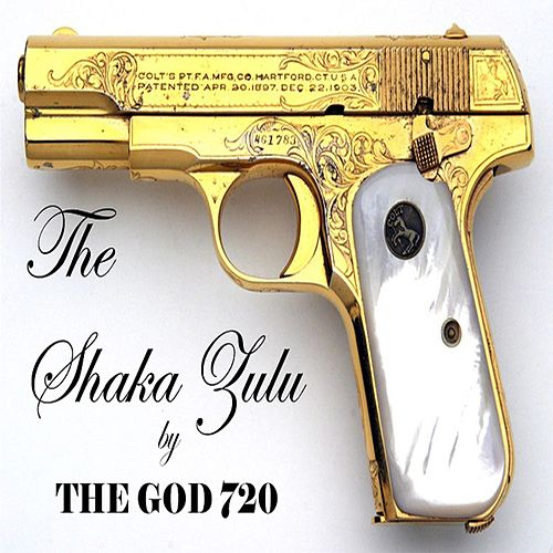 The Shaka Zulu by The God 720