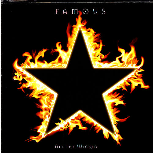 All The Wicked de Famous