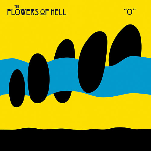 O de The Flowers Of Hell