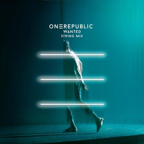 Wanted (String Mix) by OneRepublic
