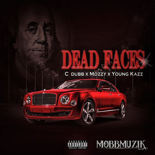Dead Faces de C-Dubb