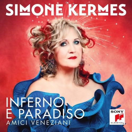 Inferno e Paradiso by Simone Kermes