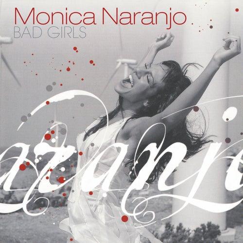 Bad Girls by Monica Naranjo