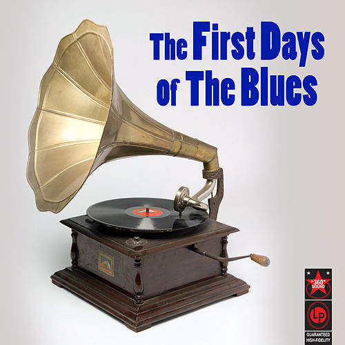 The First Days Of The Blues de Various Artists