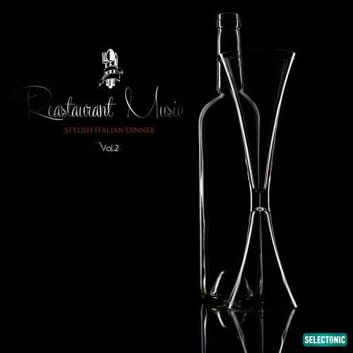 Restaurant Music, Vol. 2: Stylish Italian Music by Fabio Martoglio