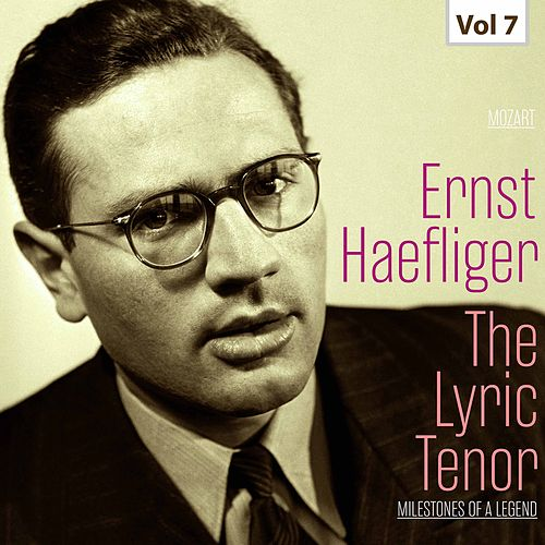Milestones of a Legend -The Lyric Tenor,  Vol. 7 by Various Artists
