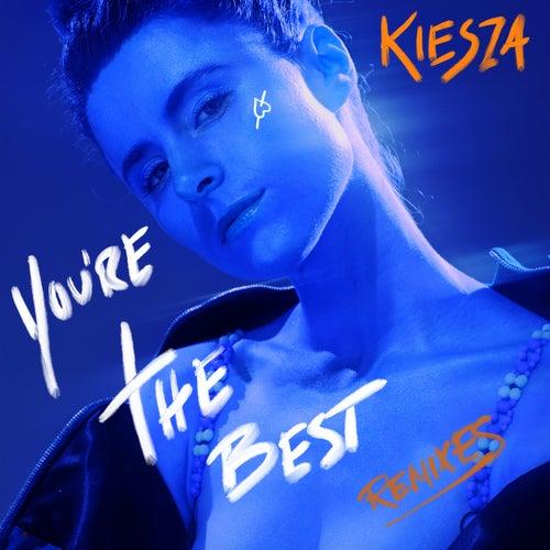 You're The Best (Boye & Sigvardt Remix) by Kiesza