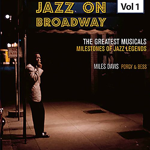 Milestones of Jazz Legends - Jazz on Broadway, Vol. 1 de Miles Davis
