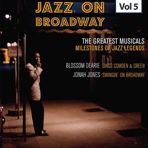 Milestones of Jazz Legends - Jazz on Broadway, Vol. 5 by Blossom Dearie