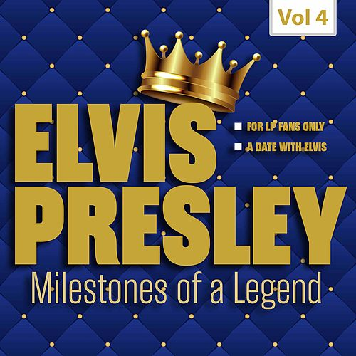 Milestones of a Legend - Elvis Presley, Vol. 4 de Elvis Presley
