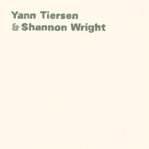 Yann Tiersen & Shannon Wright von Yann Tiersen