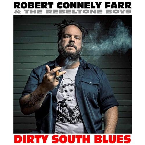 Dirty South Blues de Robert Connely Farr